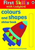 Ladybird First Skills: colours and shapes sticker book