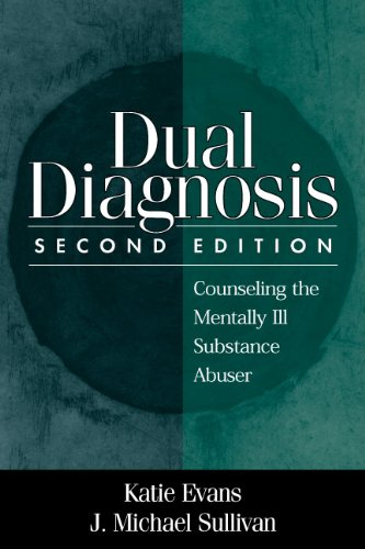 Dual Diagnosis, Second Edition: Counseling the Mentally...
