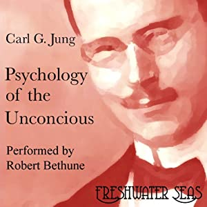 Psychology of the Unconscious Audiobook