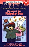 The High-Rise Private Eyes #6: The Case of the Fidgety Fox (I Can Read Book 2) (0060091037) by Rylant, Cynthia