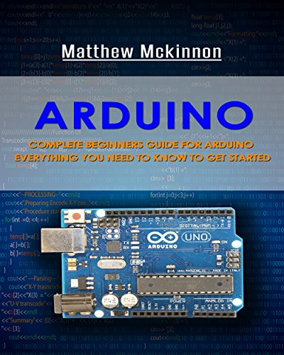 Arduino complete beginners guide for everything