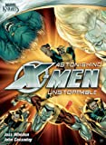 Marvel Knights: Astonishing X-Men - Unstoppable [Import]
