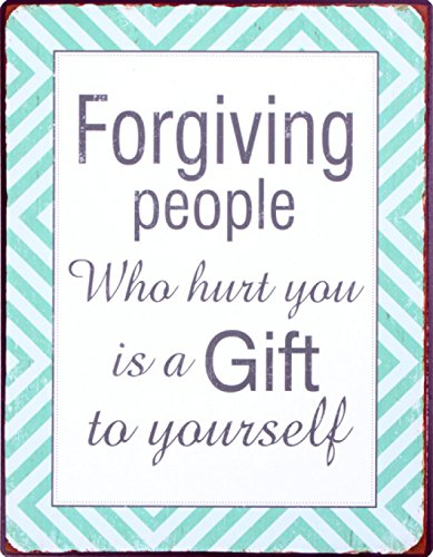 Ispirazione - Forgiving People Who Hurt You Is A Gift To Yourself Poster Targa In Metallo (35 x 26cm)