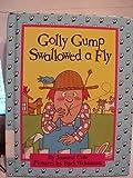 Golly Gump Swallowed a Fly (Parents Magazine Read Aloud Original)