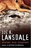 Joe R Lansdale Sunset and Sawdust