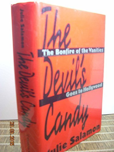 The Devil's Candy: The Bonfire of the Vanities Goes to Hollywood by Salamon, Julie (1991) Hardcover (The Devils Candy compare prices)