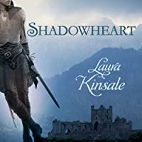 Shadowheart: Medieval Hearts, Book 2 (       UNABRIDGED) by Laura Kinsale Narrated by Nicholas Boulton