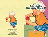 By J. Scott Yaruss Young Children Who Stutter Ages 2-6 (Information and Support for Parents) (4th) [Paperback]