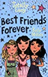 Kelly McKain Best Friends Forever (Totally Lucy)