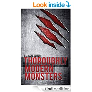 Amazon.com: Thoroughly Modern Monsters eBook: J.L. Aldis: Kindle Store