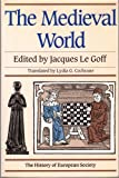 Mediaeval World (The History of European Society) (1855850982) by Goff, Jacques Le