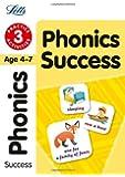 Phonics 3: Practice Activities (Letts Key Stage 1 Success) (Letts Key Stage 2 Success)