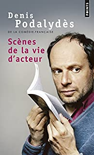 Scènes de la vie d'acteur