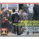 Saint-Sa�ns Les 5 Concertos pour piano