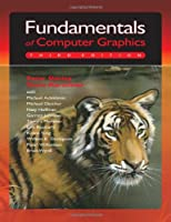 Fundamentals of Computer Graphics, 3rd Edition Front Cover