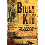 Billy the Kid: The Endless Rideby Michael Wallis