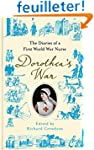 Dorothea's War: The Diaries of a Firs...