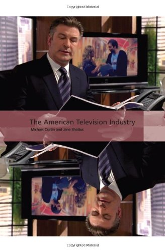 The American Television Industry (International Screen...