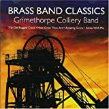 Grimethorpe Colliery UK Coal Band Brass Band Classics