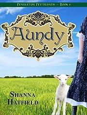 Aundy (Pendleton Petticoats - Book 1)