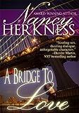 A Bridge To Love