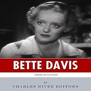 American Legends: The Life of Bette Davis Audiobook