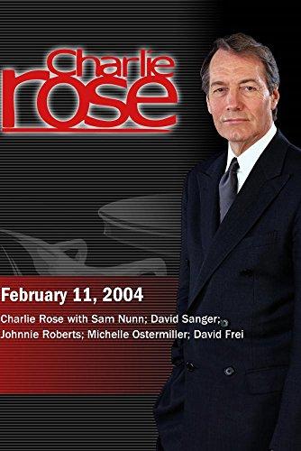 charlie-rose-with-sam-nunn-david-sanger-johnnie-roberts-michelle-ostermiller-david-frei-february-11-