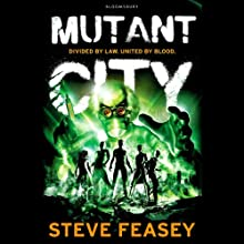 Mutant City (       UNABRIDGED) by Steve Feasey Narrated by Richard Dadd