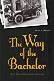 The Way of the Bachelor: Early Chinese Settlement in Manitoba