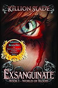 Exsanguinate - A Vampire Urban Fantasy Series by Killion Slade ebook deal