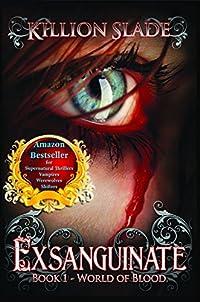 Exsanguinate - A Vampire Urban Fantasy Series by Killion Slade ebook deal