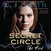 The Hunt: The Secret Circle, Book 5 | L. J. Smith