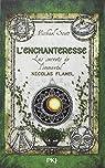 Les secrets de l'immortel Nicolas Flamel, tome 6 : L'enchanteresse par Scott