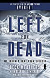 img - for Left for Dead (Movie Tie-in Edition): My Journey Home from Everest book / textbook / text book