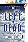 Left for Dead (Movie Tie-in Edition):...