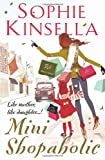 Mini Shopaholic Sophie Kinsella