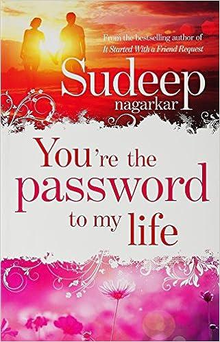 All Sudeep Nagarkar Books List : You're the Password to My Life