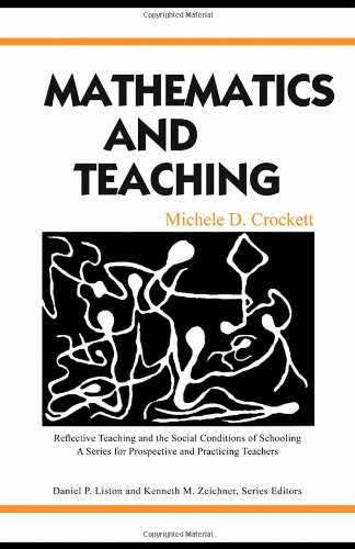 Mathematics and Teaching (Reflective Teaching and the...