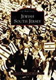 Jewish South Jersey (NJ) (Images of America)