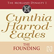 Dynasty 1: The Founding | [Cynthia Harrod-Eagles]