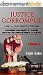 Justice corrompue, Zabo vs. Universit...