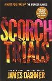 James Dashner The Scorch Trials (Maze Runner Series)