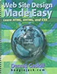 Web Site Design Made Easy: Learn Html...