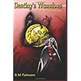 Destiny's Warriors The Beginning ~ R. M. Putnam