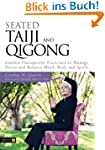 Seated Taiji and Qigong: Guided Thera...