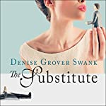 The Substitute: Wedding Pact Series #1 | Denise Grover Swank