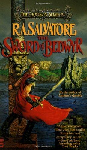 The Sword of Bedwyr (Crimson Shadow (PB)) by R. A. Salvatore (1996-02-01)