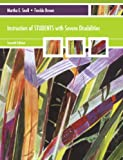 Instruction of Students with Severe Disabilities (7th Edition)
