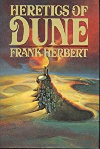 Heretics of Dune, 1st Edition by Frank Herbert
