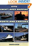Great Lakes Shipping Ports and Cargoe...